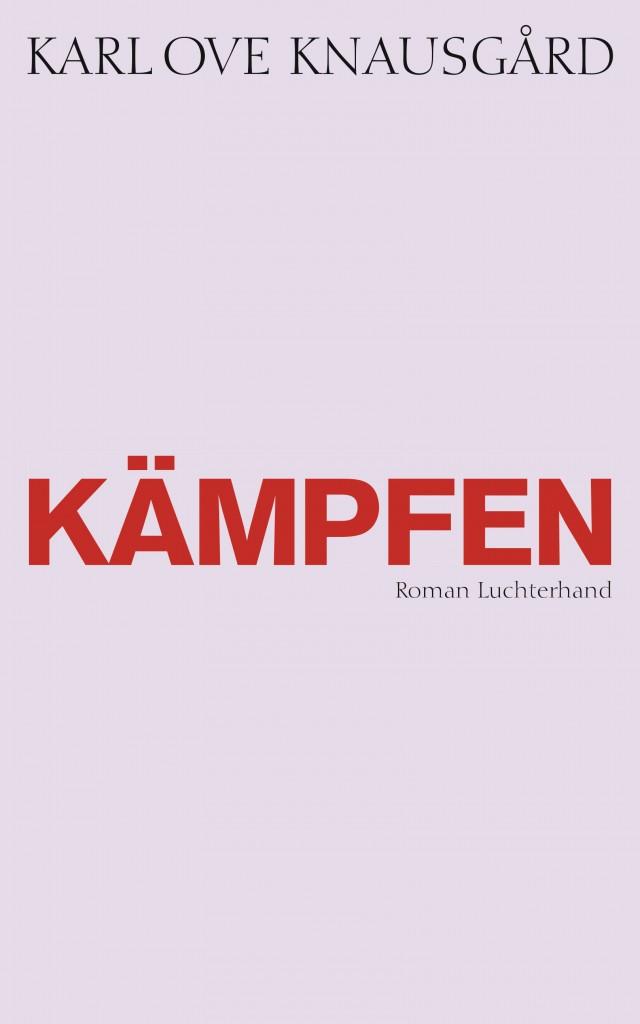 Kaempfen von Karl Ove Knausgard